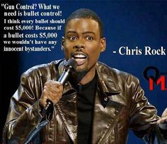 My favorite Chris Rock quote of all time. :)