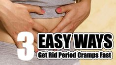 How To Get Rid Period Cramps Fast Naturally at Home With 3 Easy Ways