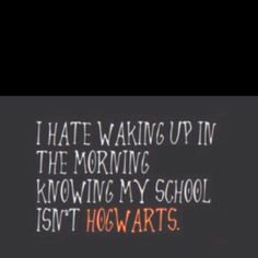 wish i was at hogwarts
