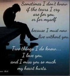I love you and I miss you so much my heart hurts. I miss you Dad ❤ Rip Daddy, Missing My Son, Missing You So Much, I Love You, Tu Me Manques, My Heart Hurts, It Hurts, Hurting Heart, Grief Poems