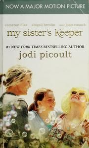 What is the theme for My Sister's Keeper by Jodi Picoult?