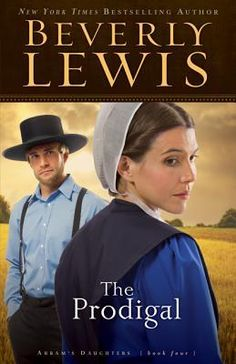 beverly lewis books | The Prodigal by Beverly Lewis