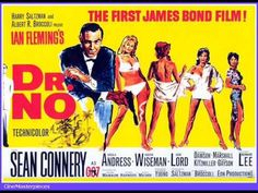 No is a 1962 British spy film, starring Sean Connery; it is the first James Bond film. Based on the 1958 novel of the same name by Ian Fleming. First James Bond Movie, James Bond Movie Posters, Classic Movie Posters, James Bond Movies, Classic Movies, Sean Connery, Ursula Andress, Casino Royale, Old Movies
