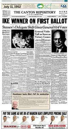 Dwight D. Eisenhower's nomination as the GOP presidential candidate was front-page news in The Repository on July 11, 1952.