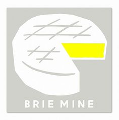Weekend Reads: Will You Brie Mine?