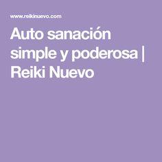 Auto sanación simple y poderosa   Reiki Nuevo
