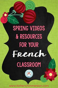 French Spring Videos and Resources for your French Classroom French Teaching Resources, Teaching French, Teaching Spanish, Teaching Tools, Teaching Ideas, How To Speak French, Learn French, French Flashcards, Free In French