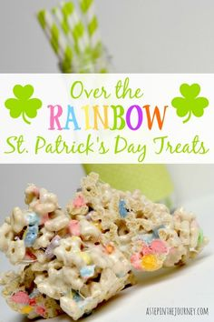 Over the Rainbow Lucky Charm Treats: perfect for St. Patrick's Day