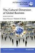 The Cultural Dimension of Global Business provides a foundation for understanding the impact of culture on global business and global business on culture.