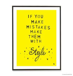 Pop art poster print - If you make mistakes make them with style - A3