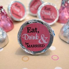 Eat Drink and Be Married Wedding Hershey Kisses by WUYfavors, $10.50
