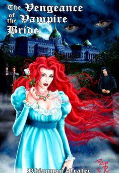 Rhiannon Frater » The Vengeance of the Vampire Bride