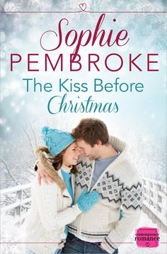 The Kiss Before Christmas by Sophie Pembroke