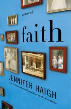 Faith: A Novel by Haigh Jennifer in Used  Good
