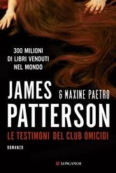 Le testimoni del club omicidi - Un'indagine delle donne del Club Omicidi ebook by Maxine Paetro,James Patterson