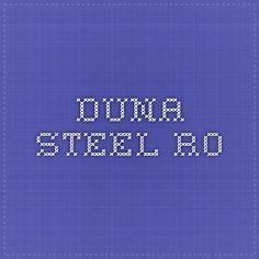 duna-steel.ro Periodic Table, Weather, Steel, Dune, Periodic Table Chart, Periotic Table, Weather Crafts, Steel Grades, Iron