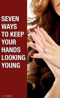 Keep your hands young and smooth with these tips!