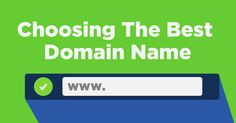 How to Choose the Best Website Domain Name—There are many things to think about when it comes to picking the perfect domain name for yourself or your business; Details>