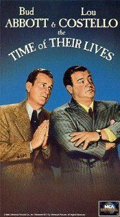 """""""The Time of Their Lives"""" with Abbott and Costello 1946...my favorite Abbott and Costello movie."""