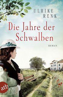 ~*Book Lounge-Lesegenuss*~: Rezension ||  Die Jahre der Schwalben ~ Ulrike Ren...