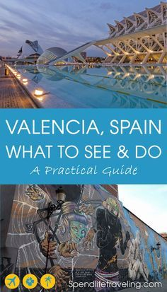 What Not to Miss When Traveling to Valencia, Spain. A practical travel guide with tips on what to see and what to do on a visit to this beautiful Spanish city. #traveltips #travelguide #citybreak #Valencia #Spain