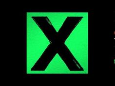 Ed Sheeran - X (Deluxe Edition) [Full Album]