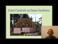 Como Construir Un Domo Geodesico Madera Tutorial...presentación!