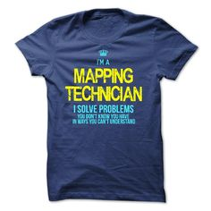 I am a MAPPING TECHNICIAN T-Shirts, Hoodies. CHECK PRICE ==►…