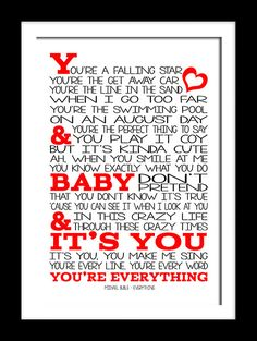 You're every line, you're every word, you're everything. Everything by Michael Buble