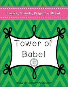 Here is a FREE Tower of Babel Lesson. It includes the lesson, visuals, tips, and printables.     Click here for more free Bible resource