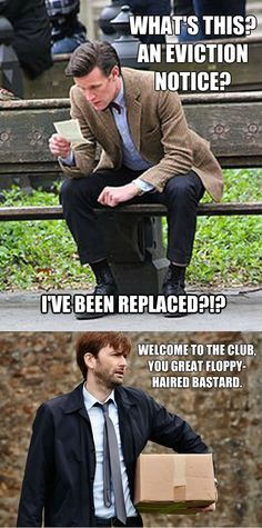 """for some reason this just cracks me up, and I can totally hear Tennant say this in his Scottish accent."""