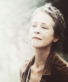 """I was trying to save lives, I had to try. Somebody had to. I did something. I stepped up. I had to do something."" Carol Peletier"