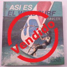 Paraíso del Libro Usado: Así es el windsurf - Reinhart Winkler