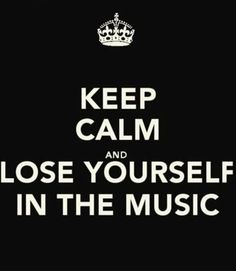 Lose yourself...