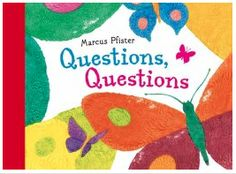 """Blog Post from Creating Readers and Writers: Teaching Young Children How to Ask Questions {Featuring stuffed animals and Marcus Pfister's picture book, """"Questions, Questions""""}"""