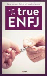 ENFJ in Depth — Discover Your Strengths and Make the Most of Your ENFJ Talents | Truity