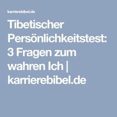 Tibetischer Persönlichkeitstest: 3 Fragen zum wahren Ich   karrierebibel.de