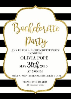 Black and Gold Bachelorette Party Invitation by StellaJadeDesigns on Etsy https://www.etsy.com/listing/270787605/black-and-gold-bachelorette-party