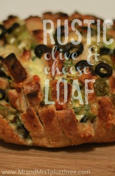 Easy rustic olive and cheese loaf | Mr and Mrs T Plus Three More