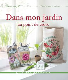 Veronique Enginger French Garden & Flowers Cross Stitch Designs - Japanese Book for sale online Sashiko Embroidery, Learn Embroidery, Japanese Embroidery, Cross Stitch Embroidery, Embroidery Patterns, Embroidery Books, Hand Embroidery, Cross Stitch Magazines, Japanese Books
