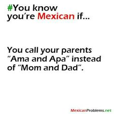 You Know Youre So Mexican If Images & Pictures - Becuo You Know Youre So Mexican If