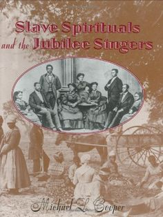 Slave Spirituals and the Jubilee Singers by Michael L. Cooper http://www.amazon.com/dp/0395978297/ref=cm_sw_r_pi_dp_cQe3tb02EHKZQ662