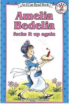 """AMELIA BEDELIA WAS MY LIFE"" look how cute i am."