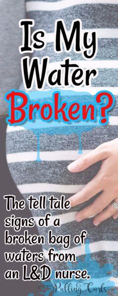Is my water broken / amniotic fluid / bag of waters / labor / pregnancy