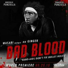"Wasabi starring as ""no Ginger"" - Bad Blood"