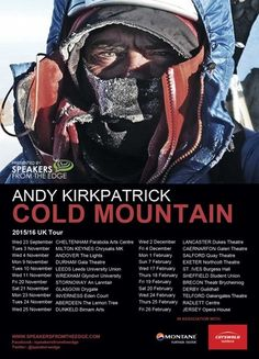 """""""Andy Kirkpatrick - Cold Mountain"""" on 21st Nov, 2015 at 7:30pm-11pm at Drygate Brewing Co., 85 Drygate, Glasgow G4 0UT, United Kingdom. A unique story teller and comedian - described as the """"Ranulph Fiennes of British Climbing"""" by the Today Program - Andy climbs in some of the most inhospitable places on earth, from Greenland to Alask... Category: Arts   Performing Arts. Tickets: http://atnd.it/32375-0, Facebook: http://atnd.it/32375-1. Price: GBP 14.00."""