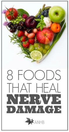 "8 foods that heal nerve damage.  JUST CLICK ON ""HERE"" AT THE END OF THE FIRST SENTENCE. GOOD READ IFYOU HAVE A FEW MINUTES."