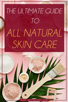 Curious about all natural skin care? Read this handy guide explaining its meaning, benefits, tips for different skin types & get a DIY ingredient list (for free)! via @https://de.pinterest.com/apothecary7lab/