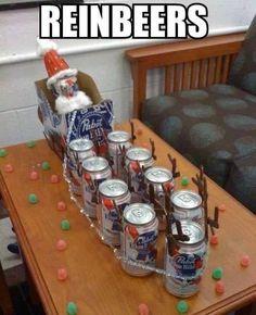 Reinbeers.Cause Santa gets thirsty.