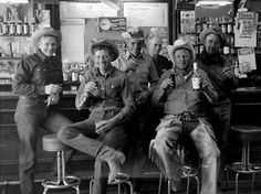 If we had a saloon, the guys would just sit there all day gabbing and drinking and no work would get done!